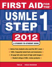 First Aid for the USMLE Step 1: 2012