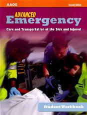 Advanced Emergency Care and Transportation of the Sick and Injured. Student Workbook Cover Image