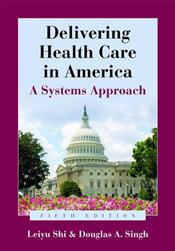 Delivering Health Care in America: A Systems Approach