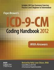 ICD-9-CM 2012 Coding Handbook: With Answers