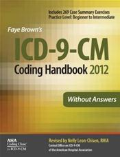 ICD-9-CM 2012 Coding Handbook: Without Answers