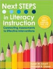 Next STEPS in Literacy Instruction: Connecting Assessments to Effective Interventions