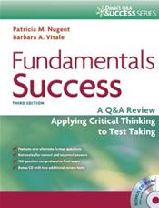 Fundamentals Success: A Q&amp;A Review Applying Critical Thinking to Test Taking. Text with CD-ROM for Macintosh and Windows