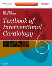 Textbook of Interventional Cardiology. Text with Internet Access Code for Expert Consult Edition
