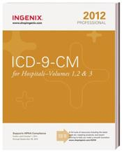 ICD-9-CM 2012: Professional for Hospitals. Volumes 1, 2 and 3 in 1 Book