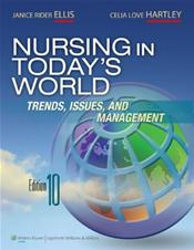 Nursing in Today's World: Trends, Issues and Management. Text with Internet Access Code for thePoint