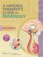 Massage Therapist's Guide to Pathology. Text with Internet Access Code for thePoint
