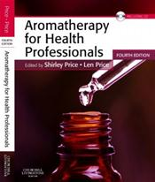 Aromatherapy for Health Professionals. Text with CD-ROM for Windows and Macintosh Cover Image
