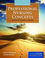 Professional Nursing Concepts: Competencies for Quality Leadership. Text with Internet Access Code