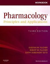 Student Workbook for Pharmacology: Principles and Applications: A Worktext for Allied Health Professionals Image