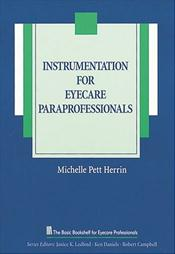 Instrumentation for Eyecare Paraprofessionals