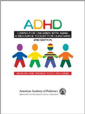 Caring for Children with ADHD: A Resource Toolkit for Clinicians. English and Spanish Tools Included. Text with CD-ROM for Windows and Macintosh