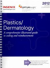Coding Companion 2012: Plastics/Dermatology. A Comprehensive Illustrated Guide to Coding and Reimbursement Image