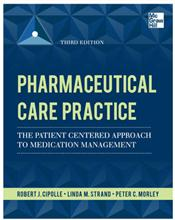 Pharmaceutical Care Practice: The Patient-Centered Approach to Medication Management