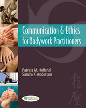 Communications and Ethics for Bodyworks Practitioners Image