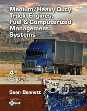 Medium/Heavy Duty Truck Engines, Fuels &amp; Computerized Management Systems