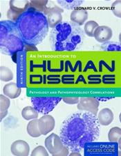 Introduction to Human Disease: Pathology and Pathophysiology Correlations. Text with Internet Access Code Cover Image
