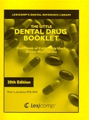 Little Dental Drug Booklet 2012: Handbook of Commonly Used Dental Medications
