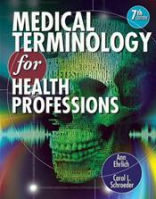 Medical Terminology for Health Professions. Text with CD-ROM for Windows and Macintosh