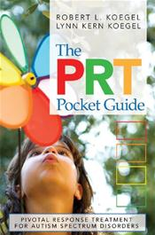 PRT Pocket Guide: Pivotal Response Treatment for Autism Spectrum Disorders