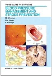 Blood Pressure Management and Stroke Prevention: Visual Guide for Clinicians