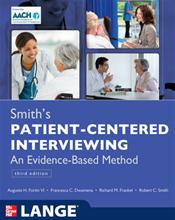 Smith's Patient-Centered Interviewing: An Evidence-Based Method