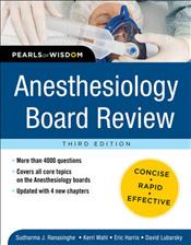 Anesthesiology Board Review: Pearls of Wisdom