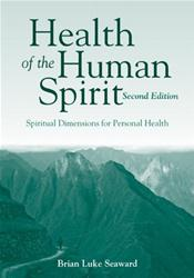 Health of the Human Spirit: Spiritual Dimensions for Personal Health