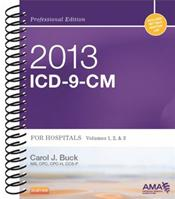 ICD-9-CM 2013: Professional Edition for Hospitals. Volumes 1, 2 & 3 in 1 Book. Includes Netter Anatomy Art