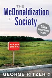 McDonaldization of Society. 20th Anniversary Edition