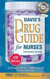 Davis' Drug Guide for Nurses. Text with CD-ROM for Windows and Macintosh and Internet Access Code