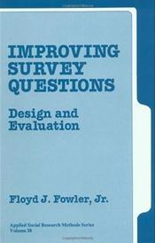 Improving Survey Questions: Design and Evaluation