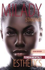 Milady's Standard Esthetics: Fundamentals Exam Review