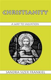 Christianity: A Way to Salvation