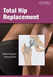 Total Hip Replacement: Returning to Movement Pamphlet
