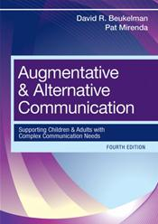 Augmentative and Alternative Communication: Supporting Children and Adults with Complex Communication Needs Cover Image