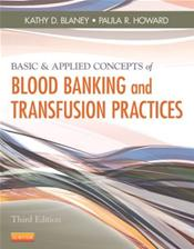 Basic and Applied Concepts of Blood Banking and Transfusion Practices Cover Image