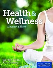 Health and Wellness. Text with Access Code for Companion Website