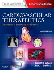 Cardiovascular Therapeutics: A Companion to Braunwalds Heart Disease. Text with Internet Access Code for Expert Consult Edition Cover Image