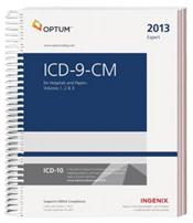 ICD-9-CM 2013: Expert for Hospitals. Volume 1, 2 and 3 in 1 Book