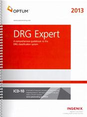 DRG Expert 2013: A Comprehensive Guidebook to the DRG Classification System