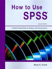 How to Use SPSS: A Step-by-Step Guide to Analysis and Interpretation