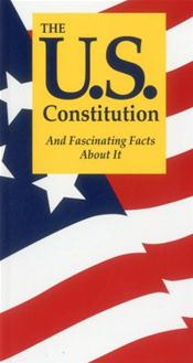U.S. Constitution: and Fascinating Facts about It