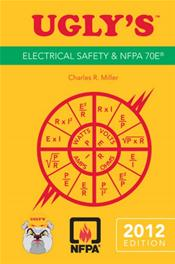 UGLY's Electrical Safety and NFPA 70E 2012