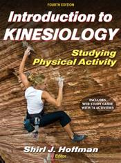 Introduction to Kinesiology: Studying Physical Activity. Text with Access Code
