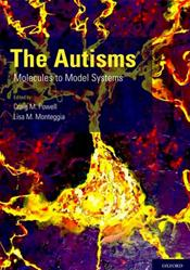 Autisms: Molecules to Model Systems