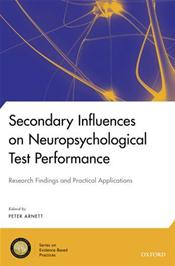 Secondary Influences on Neuropsychological Test Performance