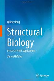 Structural Biology: Practical NMR Applications