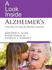 Look Inside Alzheimer's: I Know Who I Am Today, But What About Tomorrow?
