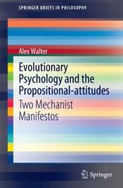 Evolutionary Psychology and the Propositional-attitudes: Two Mechanist Manifestos
